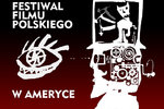 Festiwal Filmu Polskiego w Ameryce - wywiad z Ewą Domaradzki